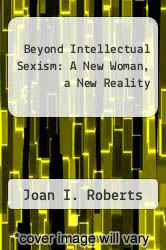 Cover of Beyond Intellectual Sexism: A New Woman, a New Reality EDITIONDESC (ISBN 978-0679302926)
