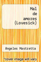 Cover of Mal de amores (Lovesick) EDITIONDESC (ISBN 978-0679772972)