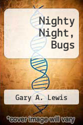 Cover of Nighty Night, Bugs EDITIONDESC (ISBN 978-0681405479)