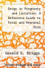 cover of Drugs in Pregnancy and Lactation: A Reference Guide to Fetal and Neonatal Risk (2nd edition)