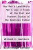 cover of Red Man`s Land/White Man`s Law: A Study of the Past and Present Status of the American Indian