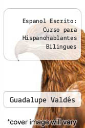 Cover of Espanol Escrito: Curso para Hispanohablantes Bilingues EDITIONDESC (ISBN 978-0684159805)