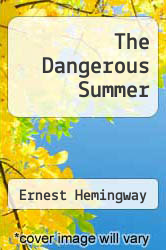 Cover of The Dangerous Summer EDITIONDESC (ISBN 978-0684183558)