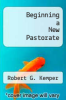 cover of Beginning a New Pastorate