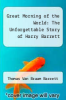 cover of Great Morning of the World: The Unforgettable Story of Harry Barrett
