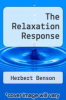 cover of The Relaxation Response