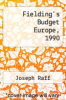 cover of Fielding`s Budget Europe, 1990
