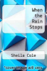 cover of When the Rain Stops