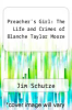 cover of Preacher`s Girl: The Life and Crimes of Blanche Taylor Moore