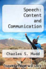 cover of Speech: Content and Communication (3rd edition)