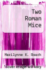 cover of Two Roman Mice