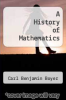 cover of A History of Mathematics