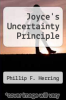 cover of Joyce`s Uncertainty Principle