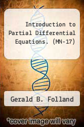Introduction to Partial Differential Equations. (MN-17) by Gerald B. Folland - ISBN 9780691081779