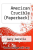 cover of American Crucible