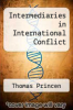 cover of Intermediaries in International Conflict