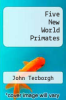 cover of Five New World Primates