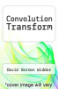 cover of Convolution Transform