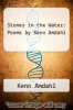 cover of Stones in the Water: Poems by Kenn Amdahl