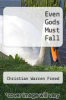 cover of Even Gods Must Fall