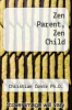 cover of Zen Parent, Zen Child