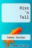 cover of Kiss `n Tell
