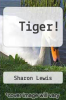 cover of Tiger!
