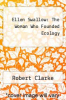 cover of Ellen Swallow: The Woman Who Founded Ecology