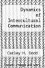 cover of Dynamics of Intercultural Communication (2nd edition)