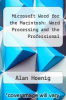 cover of Microsoft Word for the Macintosh: Word Processing and the Professional
