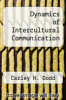 cover of Dynamics of Intercultural Communication