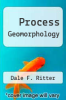 cover of Process Geomorphology