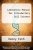 cover of Laboratory Manual for Introductory Soil Science (6th edition)