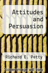 Cover of Attitudes and Persuasion EDITIONDESC (ISBN 978-0697065513)