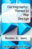 cover of Cartography: Thematic Map Design (2nd edition)