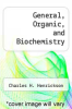 cover of General, Organic, and Biochemistry (1st edition)