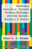 cover of Elementary Statistics: Critical Thinking Challenges and Data Analysis Projects: A Step by Step Approach (2nd edition)