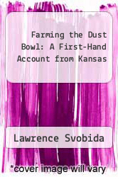 Cover of Farming the Dust Bowl: A First-Hand Account from Kansas EDITIONDESC (ISBN 978-0700602896)