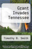 cover of Grant Invades Tennessee