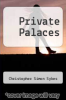 cover of Private Palaces