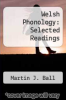 cover of Welsh Phonology: Selected Readings (1st edition)