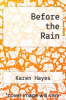 cover of Before the Rain
