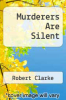 cover of Murderers Are Silent
