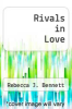 cover of Rivals in Love