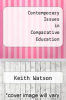 cover of Contemporary Issues in Comparative Education
