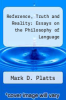 cover of Reference, Truth and Reality: Essays on the Philosophy of Language