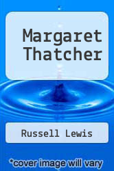 Cover of Margaret Thatcher EDITIONDESC (ISBN 978-0710202581)
