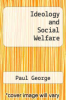 cover of Ideology and Social Welfare