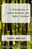 cover of A Dictionary of Communication and Media Studies (2nd edition)