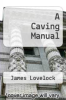 cover of A Caving Manual